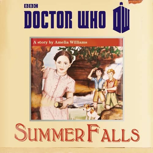 Doctor Who: Summer Falls (CD-Audio)