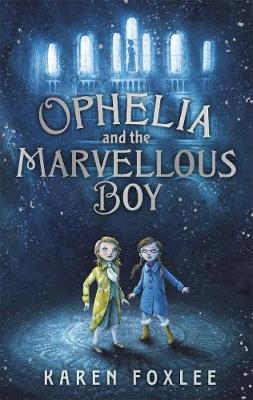 Ophelia and The Marvellous Boy (Paperback)