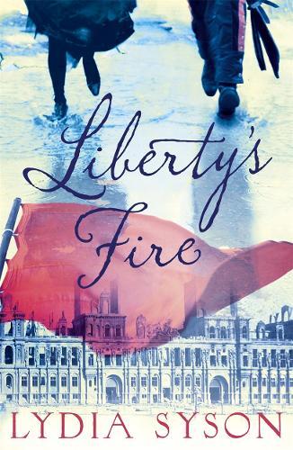 Liberty's Fire (Paperback)