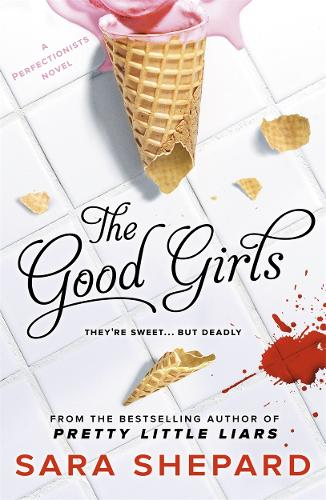 The Good Girls - The Perfectionists (Paperback)