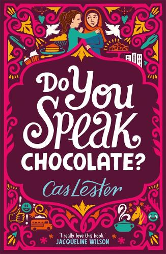 Do You Speak Chocolate?: Perfect for fans of Jacqueline Wilson (Paperback)