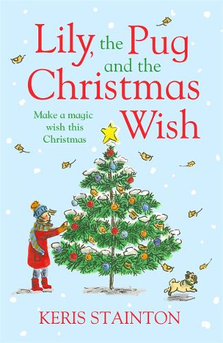 Lily, the Pug and the Christmas Wish (Paperback)