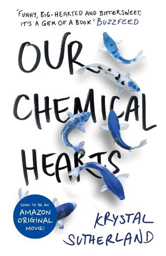 Our Chemical Hearts (Paperback)