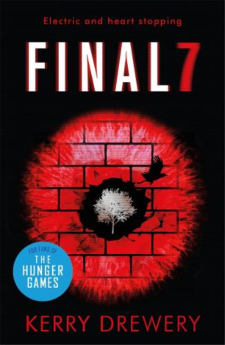 Final 7: The electric and heartstopping finale to Cell 7 and Day 7 (Paperback)