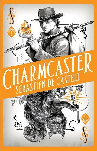 Spellslinger 3: Charmcaster (Hardback)