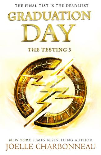 The Testing 3: Graduation Day - The Testing (Paperback)