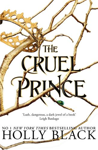 The Cruel Prince (The Folk of the Air) by Holly Black | Waterstones