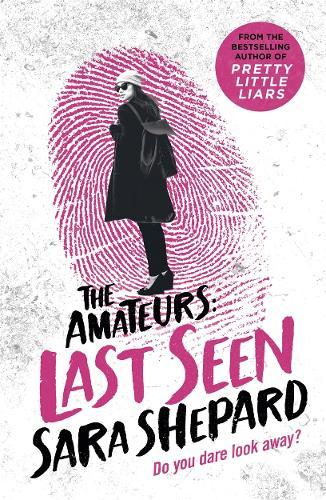 Last Seen: The Amateurs 3 (Paperback)