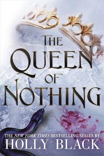 The Queen of Nothing (The Folk of the Air #3) - The Folk of the Air (Hardback)