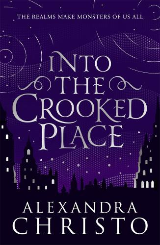 Into The Crooked Place - Into the Crooked Place (Paperback)