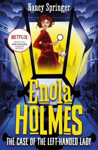 Enola Holmes 2: The Case of the Left-Handed Lady (Paperback)