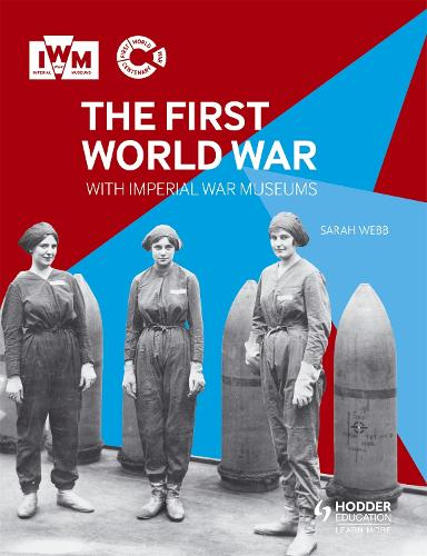 The First World War with Imperial War Museums (Paperback)