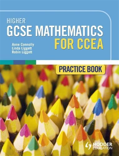 Higher GCSE Mathematics for CCEA Practice Book (Paperback)