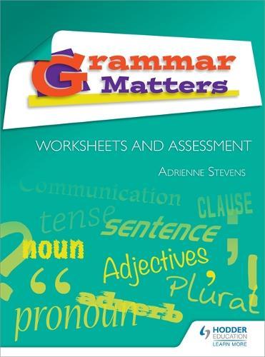 Grammar Matters: Worksheets and Assessment (Spiral bound)