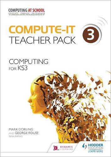 Compute-IT: Teacher Pack 3 - Computing for KS3 - Compute-IT (Paperback)
