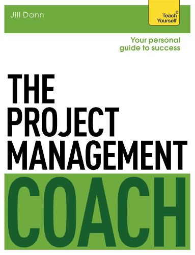The Project Management Coach: Your Interactive Guide to Managing Projects (Paperback)