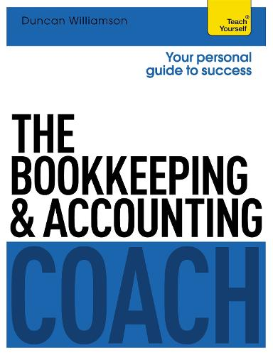 The Bookkeeping and Accounting Coach: Teach Yourself (Paperback)