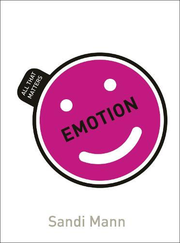 Emotion: All That Matters - All That Matters (Paperback)