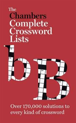 The Chambers Crossword Lists - New Edition: Book (Hardback)