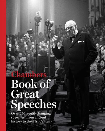 Chambers Book of Great Speeches: Book (Hardback)