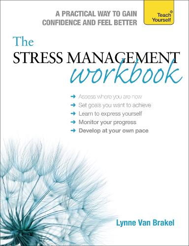 The Stress Management Workbook: A guide to developing resilience (Paperback)