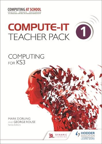 Compute-IT: Teacher Pack 1 - Computing for KS3 - Compute-IT (Spiral bound)