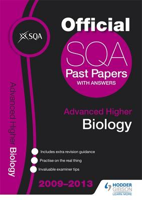 SQA Past Papers Advanced Higher Biology 2013 (Paperback)