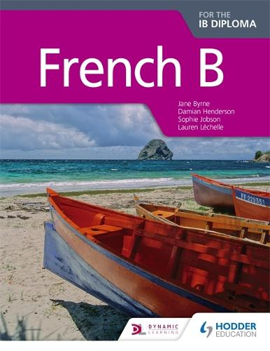 French B for the IB Diploma Student Book (Paperback)