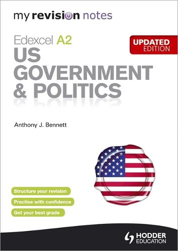 My Revision Notes: Edexcel A2 US Government & Politics Updated Edition (Paperback)