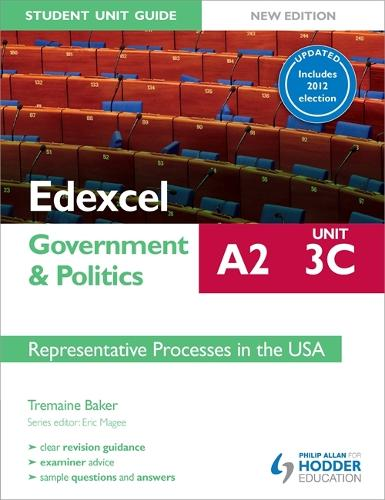 Edexcel A2 Government & Politics Student Unit Guide New Edition: Unit 3C Updated: Representative Processes in the USA (Paperback)