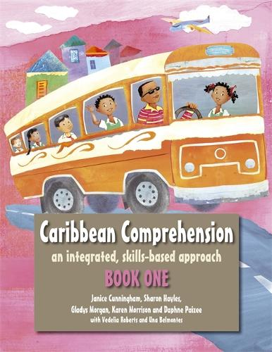 Caribbean Comprehension: An integrated, skills based approach Book 1 (Paperback)