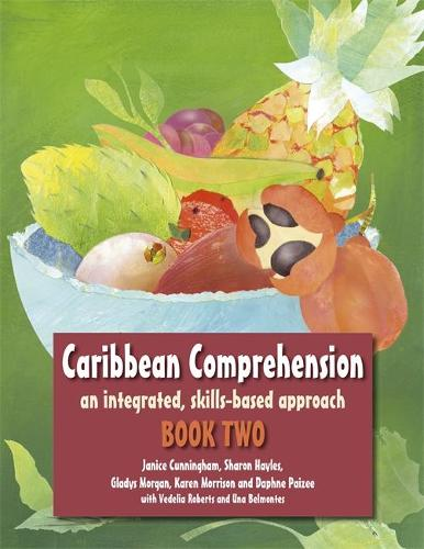 Caribbean Comprehension: An integrated, skills based approach Book 2 (Paperback)