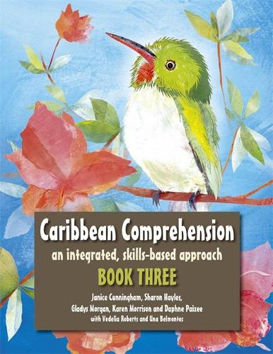 Caribbean Comprehension: An integrated, skills based approach Book 3 (Paperback)