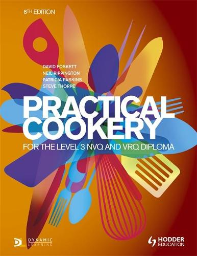 Practical Cookery for the Level 3 NVQ and VRQ Diploma, 6th edition (Paperback)