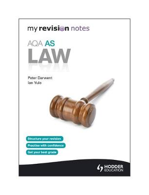 My Revision Notes: AQA AS Law (Paperback)
