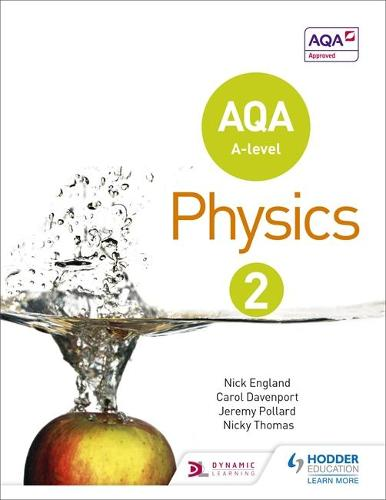 AQA A Level Physics Student Book 2 (Paperback)