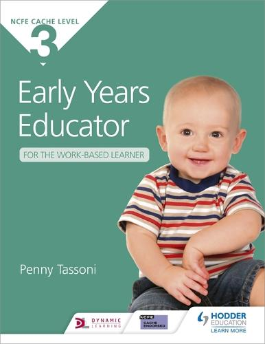 CACHE Level 3 Early Years Educator for the Work-Based Learner (Paperback)