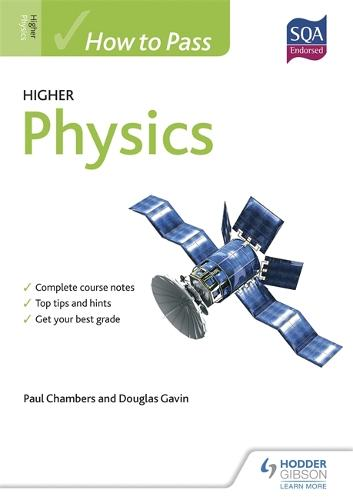 How to Pass Higher Physics - How To Pass - Higher Level (Paperback)