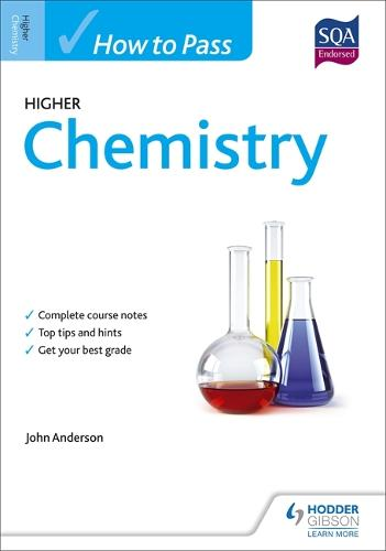 How to Pass Higher Chemistry for CfE - How To Pass - Higher Level (Paperback)