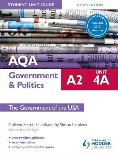 AQA A2 Government & Politics Student Unit Guide New Edition: Unit 4A The Government of the USA Updated (Paperback)