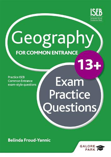 Geography for Common Entrance 13+ Exam Practice Questions (Paperback)