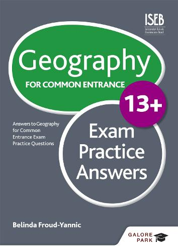 Geography for Common Entrance 13+ Exam Practice Answers (Paperback)