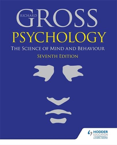 Psychology: The Science of Mind and Behaviour 7th Edition (Paperback)