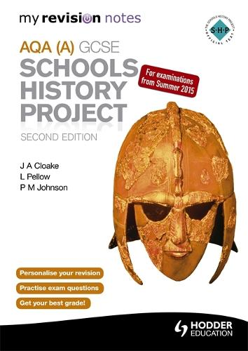 My Revision Notes AQA GCSE Schools History Project (Paperback)