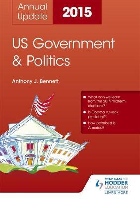 US Government & Politics Annual Update 2015 (Paperback)