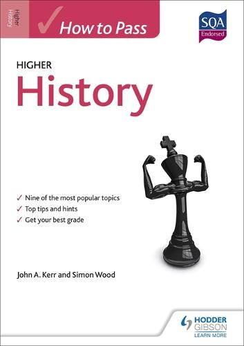 How to Pass Higher History - How To Pass - Higher Level (Paperback)