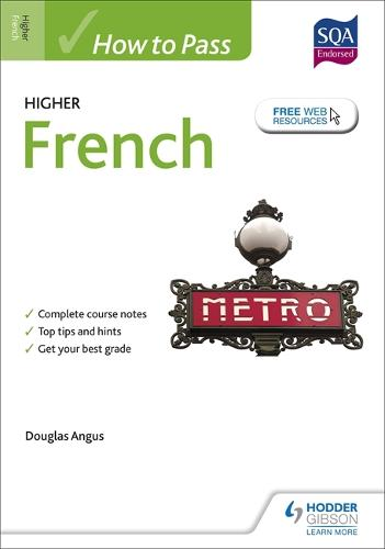 How to Pass Higher French for CfE (Paperback)