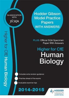 SQA Specimen Paper 2014 Higher for CfE Human Biology & Hodder Gibson Model Papers (Paperback)