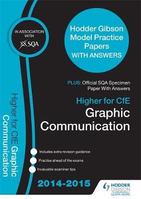 SQA Specimen Paper 2014 Higher for CfE Graphic Communication & Hodder Gibson Model Papers (Paperback)