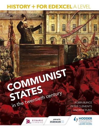 History+ for Edexcel A Level: Communist states in the twentieth century (Paperback)